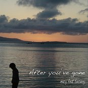 After You've Gone (feat. Yucarry)