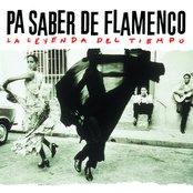Pa Saber De  Flamenco La Leyenda Del Tiempo