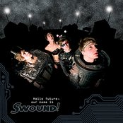 Hello Future, Our Name is Swound!