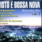 Isto É Bossa Nova Vol. 1