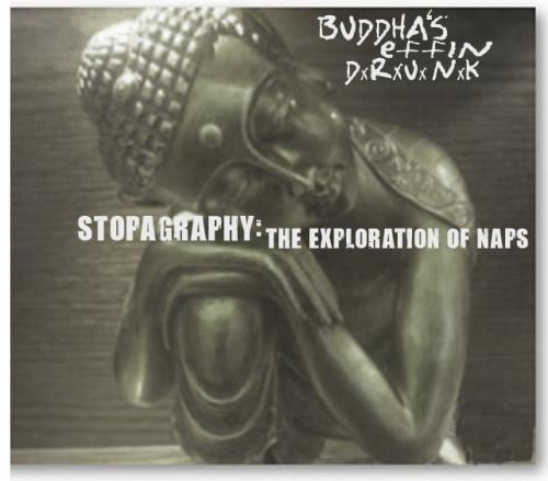 Buddha's Effin Drunk