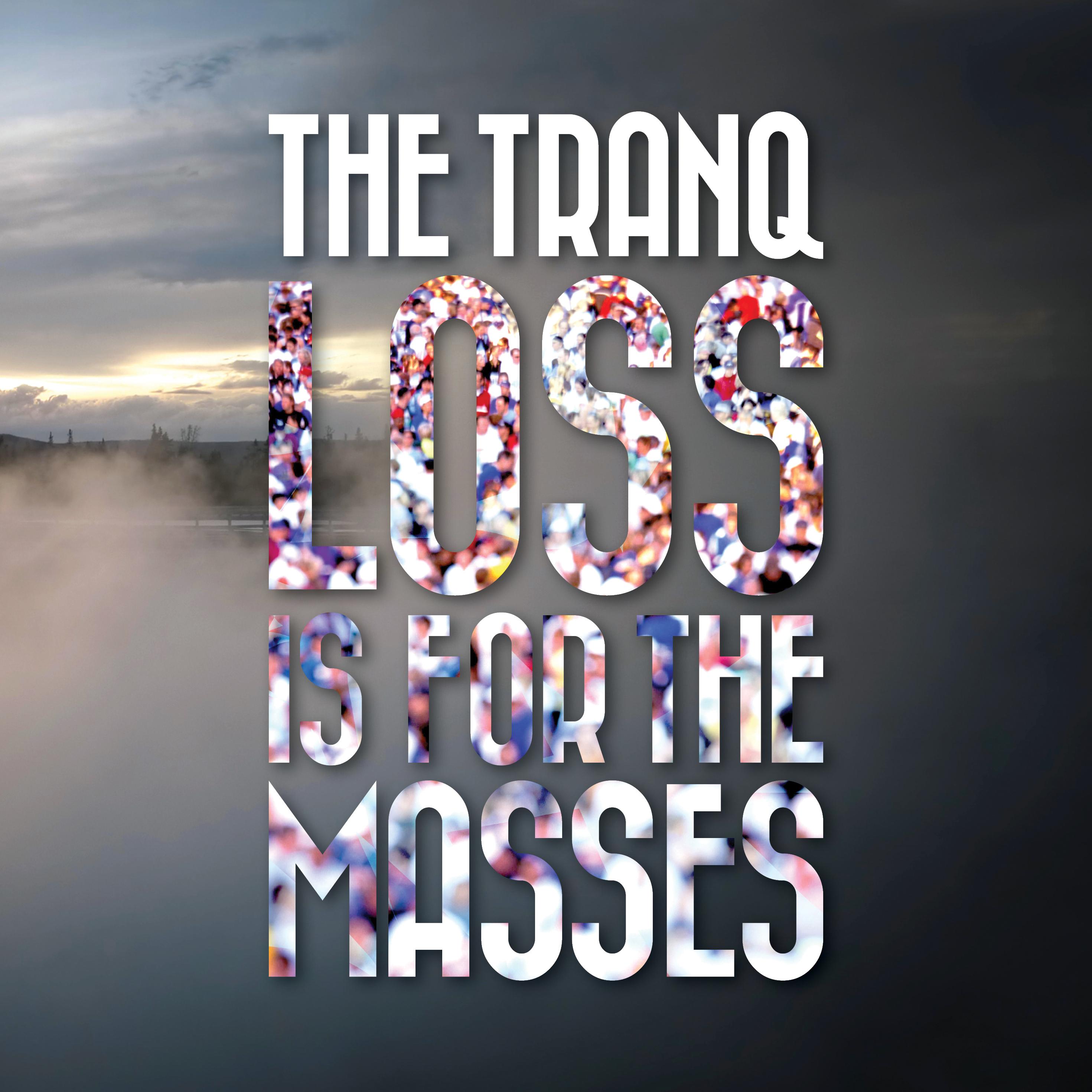 The Tranq