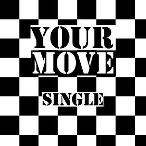 Bild för 'Your Move - Single'