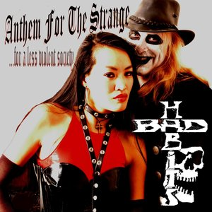 Image for 'Anthem for the Strange… For a Less Violent Society'