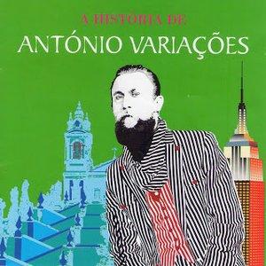 Image for 'A História De António Variações - Entre Braga E Nova Iorque'