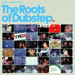 Image for 'The Roots of Dubstep'