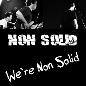 Image for 'We're Non Solid'