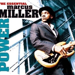 Image for 'Power: The Essential of Marcus Miller'