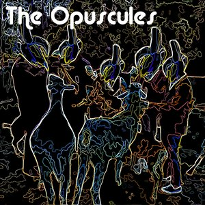 Image for 'The Opuscules'