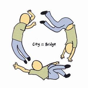 Image for 'City On The Bridge'