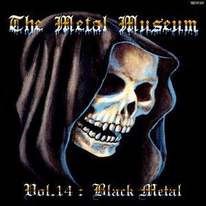Image for 'The Metal Museum, Volume 14: Black Metal'