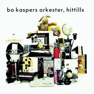 Image for 'Bo Kaspers Orkester - Hittills'