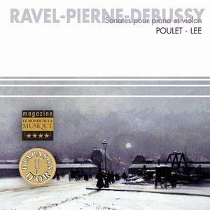 Image for 'Ravel, Pierne, Debussy : Sonates pour piano & violon'