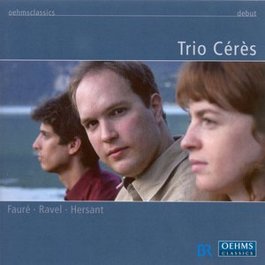 Image for 'Faure, G. / Ravel, M. / Hersant, P.: Piano Trios'