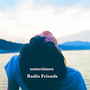 Image for 'Radio Friends'