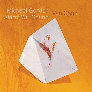 Image for 'Michael Gordon: Van Gogh'
