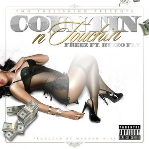 Image for 'Countin N Touchin (feat. Kuzzo Fly)'