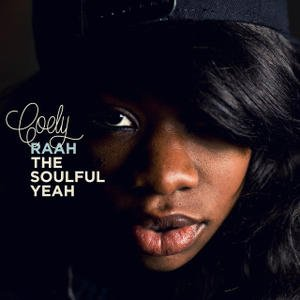 Image for 'Raah The Soulful Yeah'