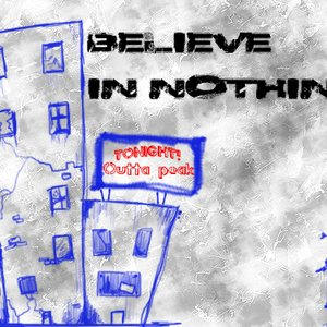 Image pour 'Believe in Nothing, preview LP.'