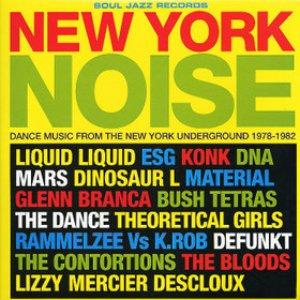 Bild för 'New York Noise: Dance Music From The New York Underground 1978-1982'