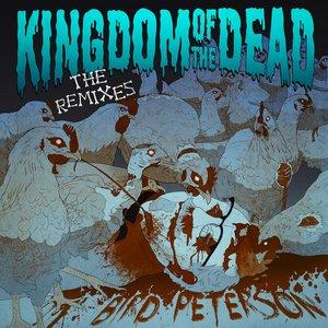 Immagine per 'Kingdom Of the Dead Remixes'