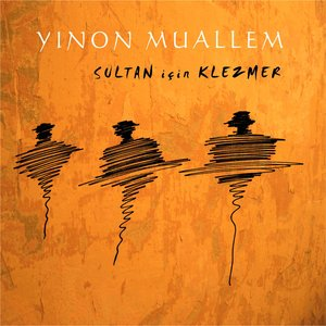 Image for 'Klezmer for the Sultan'