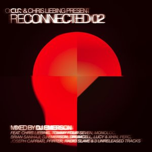 Image for 'CLR & Chris Liebing Present 'Reconnected 02' (Mixed By DJ Emerson)'