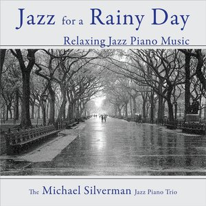 Image for 'Jazz for a Rainy Day: Relaxing Jazz Piano Music'