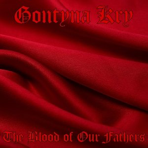Immagine per 'The Blood of Our Fathers'