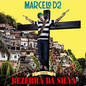 Image for 'Marcelo D2 - Canta Bezerra Da Silva'
