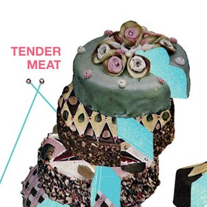 Image for 'Tender Meat'