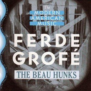 Imagem de 'The Modern American Music of Ferde Grofé'