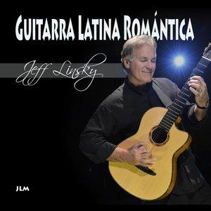 Image for 'Guitarra Latina Romántica (Romantic Latin Guitar)'