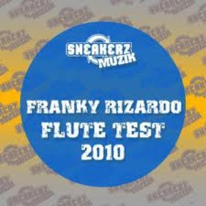 Image for 'Franky Rizardo - Flute Test (SickIndividuals 2010 Remix)'
