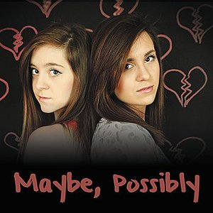 Image for 'Maybe, Possibly 2.0'