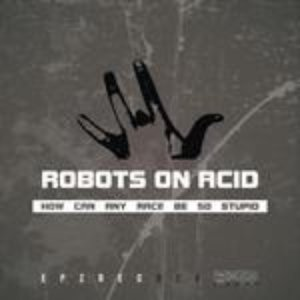 Image for 'robots on acid'