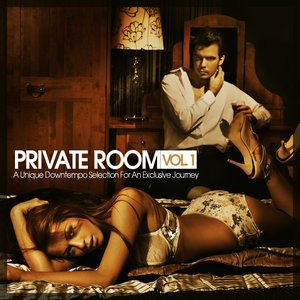 Image for 'Private Room, Vol. 1 - A Unique Downtempo Selection for an Exclusive Journey'