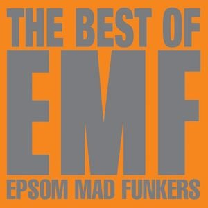 Image for 'The Best Of EMF - Epsom Mad Funkers'