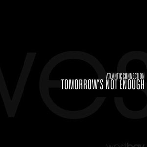 Image for 'Tomorrow's Not Enough'