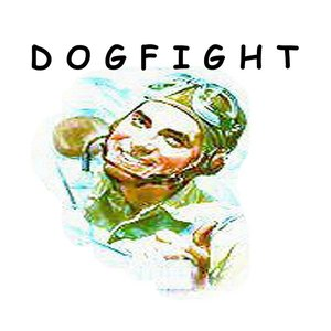 Image pour 'Dogfight - Single'