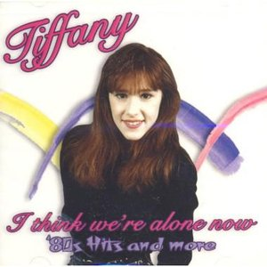 Image for 'I Think We're Alone Now: '80s Hits And More'