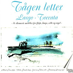 Image for 'Tågen Letter. The most beautiful music for flute, harp. cello and organ'