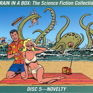 Image for 'Brain in a Box: The Science Fiction Collection (disc 5: Novelty)'