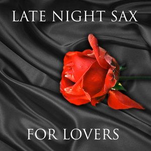 Image for 'Late Night Sax For Lovers'