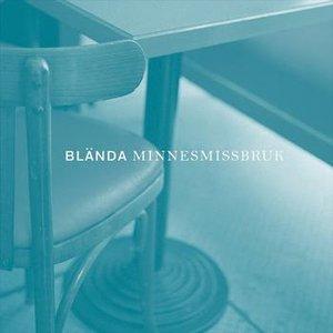 Image for 'Minnesmissbruk'