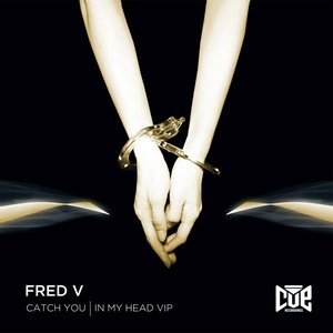 Image for 'Catch You / In My Head VIP'