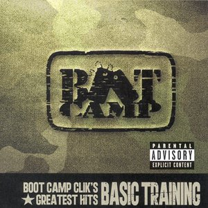 Image for 'Boot Camp Clik's Greatest Hits: Basic Training'