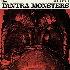 Image for 'The Tantra Monsters'