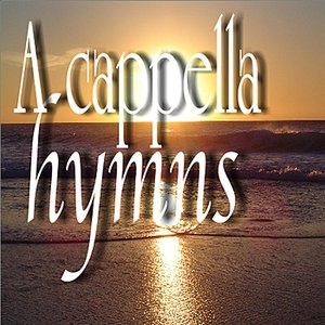 Image for 'A Cappella Hymns'