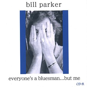 Image for 'Everyone's a bluesman...but me.'